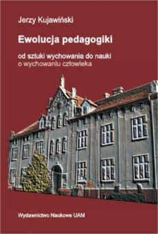 Ewolucja pedagogiki: od sztuki wychowania do nauki o wychowaniu człowieka