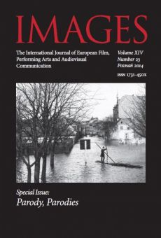 IMAGES. The International Journal of European Film, Performing Arts and Audiovisual Communication, Vol. XIV, nr 23