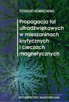 Propagacja fal ultradźwiękowych w mieszaninach krytycznych i cieczach magnetycznych