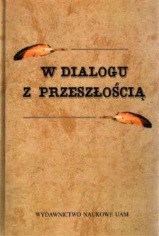 W dialogu z przeszłością