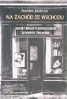 Ze Wschodu na Zachód. Savoir i Kessel w nowoczesnym przemyśle literackim