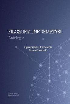 Filozofia informatyki. Antologia