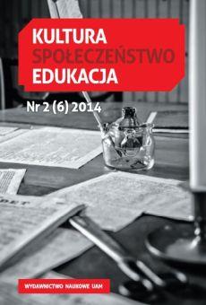 Kultura – Społeczeństwo – Edukacja 2(6)2014