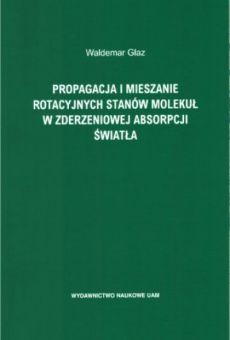 Propagacja i mieszanie rotacyjnych stanów molekuł w zderzeniowej absorpcji światła