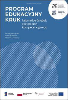 Program Edukacyjny KRUK. Tajemnice ścieżek kształcenia kompetencyjnego