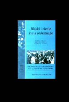 Roczniki Socjologii Rodziny, tom XV. Blaski i cienie życia rodzinnego