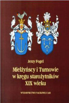 Mielżyńscy i Turnowie w kręgu starożytników XIX wieku