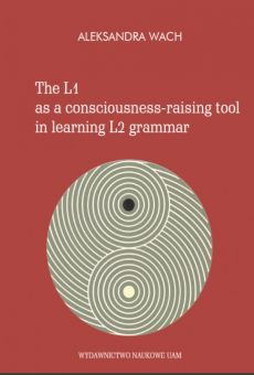 The L1 as a consciousness-raising tool in learning L2 grammar