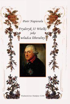 Fryderyk II Wielki jako władca liberalny