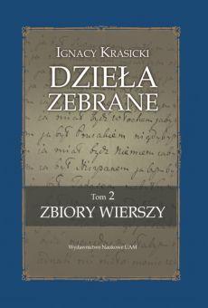 Ignacy Krasicki, Zbiory wierszy (edycja krytyczna)