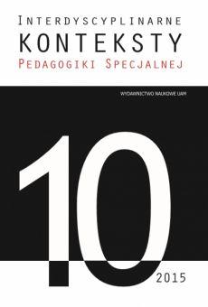 Interdyscyplinarne Konteksty Pedagogiki Specjalnej 10/2015. Dyskurs emancypacyjny w pedagogice specjalnej cz.1