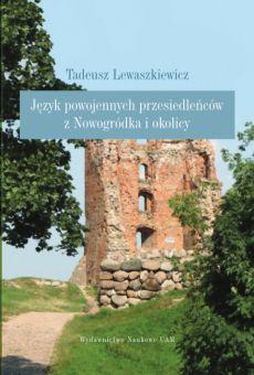 Język powojennych przesiedleńców z Nowogródka i okolicy