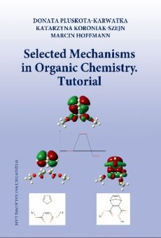 Selected Mechanisms in Organic Chemistry. Tutorial