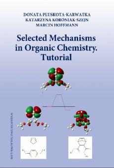 Selected Mechanisms in Organic Chemistry. Tutorial