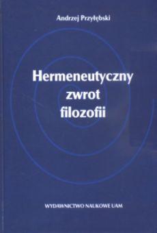 Hermeneutyczny zwrot filozofii