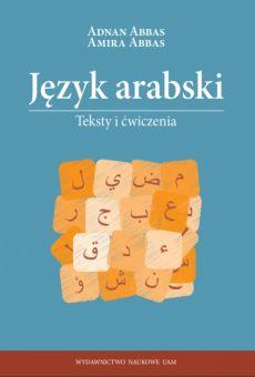 Język arabski. Teksty i ćwiczenia