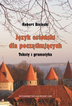 Język estoński dla początkujących. Teksty i gramatyka