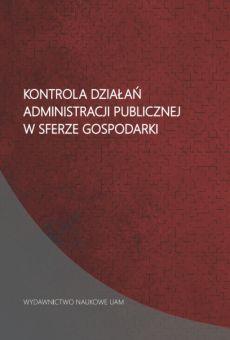Kontrola działań administracji publicznej w sferze gospodarki