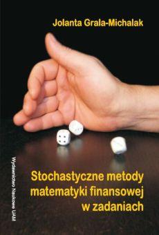 Stochastyczne metody matematyki finansowej w zadaniach