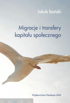 Migracje i transfery kapitału społecznego