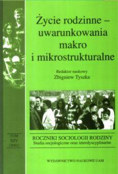 Roczniki Socjologii Rodziny, tom XIV. Studia socjologiczne oraz interdyscyplinarne