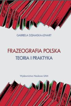 Frazeografia polska. Teoria i praktyka