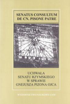 Fontes Historiae Antiquae: Uchwała Senatu Rzymskiego w sprawie Gnejusza Pizona ojca