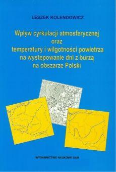 Wpływ cyrkulacji atmosferycznej oraz temperatury i wilgotności powietrza na występowanie dni z burzą na obszarze Polski