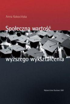 Społeczna wartość wyższego wykształcenia