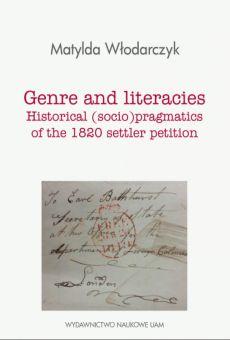 Genre and literacies: Historical (socio)pragmatics of the 1820 settler petition