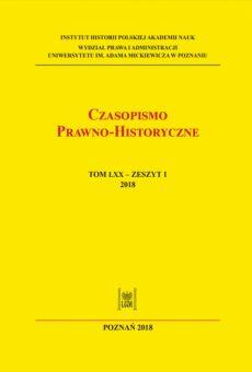 Czasopismo Prawno-Historyczne; tom LXX, zeszyt 1