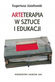 Arteterapia w sztuce iedukacji