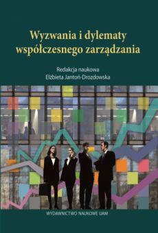Wyzwania i dylematy współczesnego zarządzania