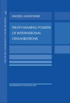 Treaty-making powers of international organizations