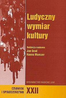Człowiek i Społeczeństwo, tom XXII, Ludyczny wymiar kultury