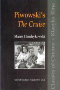 """Piwowski's """"The Cruise"""""""