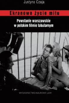 Ekranowe życie mitu. Powstanie warszawskie w polskim filmie fabularnym
