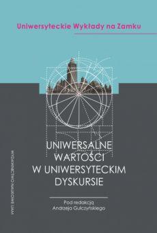 Uniwersalne wartości w uniwersyteckim dyskursie