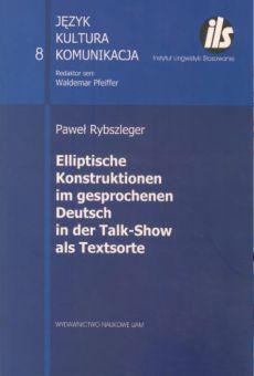 Elliptische Konstruktionen im gesprochenen Deutsch in der Talk-Show als Textsorte