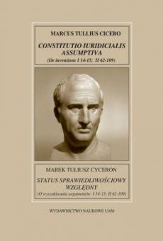 Fontes Historiae Antiquae XX: Marek Tuliusz Cyceron, Status sprawiedliwościowy względny