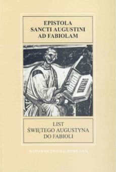 Fontes Historiae Antiquae III: List świętego Augustyna do Fabioli
