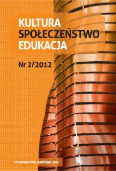 Kultura – Społeczeństwo – Edukacja 2(2)/2012