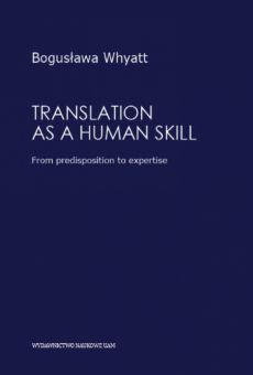 Translation as a human skill. From predisposition to expertise
