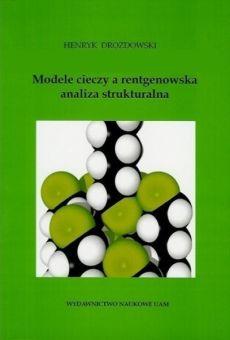 Modele cieczy a rentgenowska analiza strukturalna