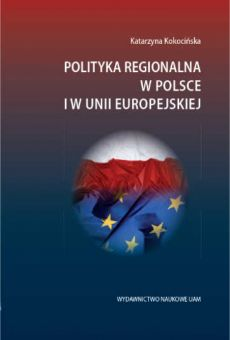 Polityka regionalna w Polsce i w Unii Europejskiej