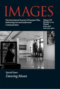 IMAGES The International Journal of European Film, Performing Arts and Audiovisual Communication vol. VII nr 13–14