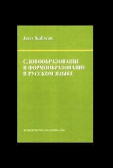 Słowotwórstwo a fleksja w języku rosyjskim