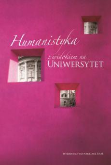 Humanistyka z widokiem na Uniwersytet
