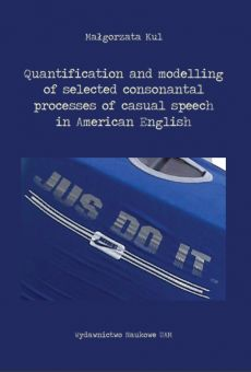 Quantification and modelling of selected consonantal processes of casual speech in American English