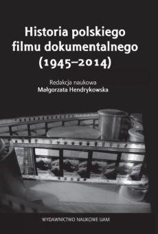 Historia polskiego filmu dokumentalnego (1945–2014)